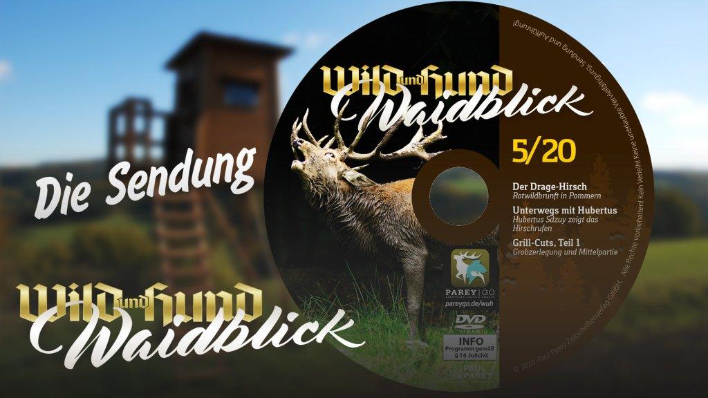 Waidblick - Die Sendung - Folge 5 2020
