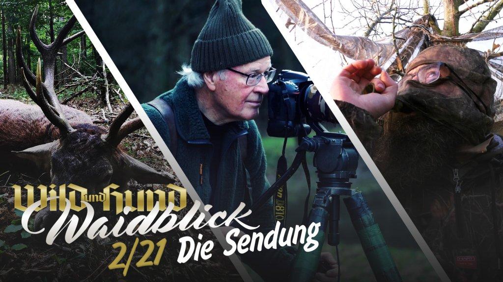 Waidblick - Die Sendung - Folge 2 2021